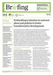Schwandt, T., D'Errico, S., Ofir,Z., Lucks, D., El-Saddick, K. (2018) Embedding evaluations in national plans and policies to Foster transformative development. IIED Briefing. May 2018.