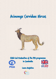 Hughston, L. (2015)Acinonyx Cervidae Hircus: Child-Led Evaluation of the PPA programme in Cambodia. Plan International UK. Plan International Cambodia.