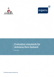 ANZEA and Superu (2015). Evaluation standards for Aotearoa New Zealand. Retrieved from: https://www.anzea.org.nz/evaluation-standards/