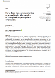 Cox, J., & Barbrook-Johnson, P. (2020). 'How does the commissioning process hinder the uptake of complexity-appropriate evaluation?' inEvaluation. Retrieved from https://doi.org/10.1177/1356389020976157