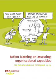 Harding, M., Staal, P., and the TLP OA Group (2012) Action Learning on Assessing Organisational Capacities: PSO thematic learning programme on OA. The Hague, PSO  https://www.researchgate.net/publication/299524016_Action_learning_on_assessing_organisational_capacities      Note: The attached PDF document has been shared with the permission of Wouter Rijnevald (July 19, 2016)