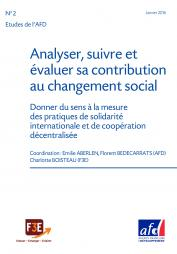 Boisteay, C., Aberlen, E., & Bedecarrats, F. (2016).Etudes de l'AFD n° 2 | Analysis, Monitoring, and Evaluation of Contributions to Social Change - Meaningfully measuring international solidarity and decentralized cooperation. [French]