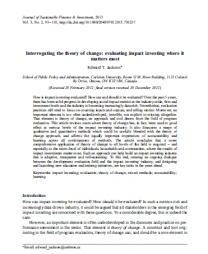 Edward T. Jackson (2013) Interrogating the theory of change: evaluatingimpact investing where it matters most, Journal of Sustainable Finance & Investment, 3:2, 95-110,DOI: 10.1080/20430795.2013.776257