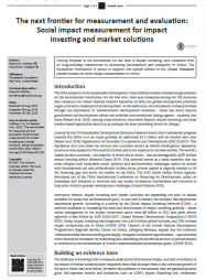 Hoffman, S.A. & Olazabal,V.M., 2018, 'The next frontierfor measurement andevaluation: Social impactmeasurement for impactinvesting and marketsolutions', African EvaluationJournal 6(2), a342. https://doi.org/10.4102/aej.v6i2.342
