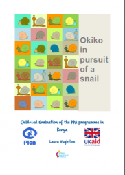 Hughston, L. (2015) Okiko in pursuit of a snail: Child-Led Evaluation of the PPA programme in Kenya. Plan International UK. Plan International Cambodia.
