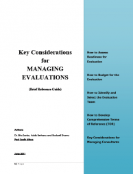Sonko, R., Berhanu, A., & Shamu, R. (2011). Key Considerations for Managing Evaluations, Brief Reference Guide. Washington DC: Pact.