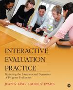 King, J & Stevahn, L (2013) Interactive Evaluation Practice: Mastering the Interpersonal Dynamics of Program Evaluation, SAGE, Los Angeles. Retrieved from https://us.sagepub.com/en-us/nam/interactive-evaluation-practice/book225386  Resource suggested by David McDonald. Resource page updated with recommendation by Patricia Rogers.