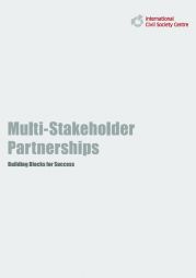 International Civil Society Centre (2014) Multi-stakeholder Partnerships Building Blocks for Success. Retrieved from: https://icscentre.org/downloads/14_10_02_Multi-Stakeholder_Partnerships.pdf