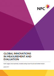 Global innovations in measurement and evaluation is published by NPC, with support from the UK Department for International Development, Oxfam, the NSPCC, Save the Children and Baites Well Braithewaite.  It is available to download for free at http://www.thinknpc.org/publications/global-innovations-in-measurement-a...
