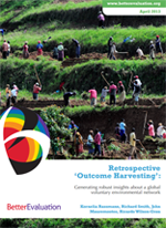 Rassmann, K. & Smith, R. & Mauremootoo, J. & Wilson-Grau, R. (2013) Retrospective 'Outcome Harvesting': Generating robust insights about a global voluntary environmental network.BetterEvaluation, Melbourne, Victoria.