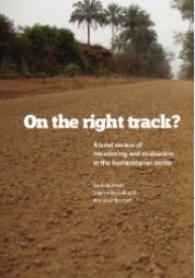 Guerrero, S., Woodhead, S. and Hounjet, M. (2013) On the Right Track? A brief review of monitoring and evaluation in the humanitarian sector. ACF and CBHA. Retrieved from: https://www.alnap.org/help-library/on-the-right-track-a-brief-review-of-monitoring-and-evaluation-in-the-humanitarian