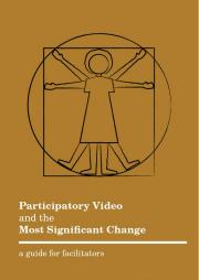 Asadullah, S. and Muniz, S (2015). Participatory Video and the Most Significant Change. A guide for facilitators. Retrieved from http://www.insightshare.org/resources/pv-and-msc-guide