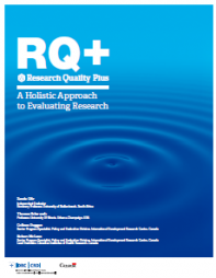 Ofir, Z., T. Schwandt, D. Colleen, and R. McLean (2016). RQ+ Research Quality Plus. A Holistic Approach to Evaluating Research. Ottawa: International Development Research Centre (IDRC).