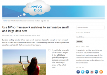 Callanan, M. (2013, 10 October). 'Use NVivo framework matrices to summarize small and large data sets' in The NVivo Blog. Retrieved from http://blog.qsrinternational.com/use-nvivo-framework-matrices-to-summari...
