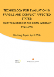 Scharbatke-Church, C. and Patel, A. G. (2016). Technology for Evaluation in Fragile and Conflict Affected States: An Introduction for the Digital Immigrant Evaluator. Working Paper, Aprul 2016. The Fletcher School, Tufts University and Besa. Retrieved from: http://fletcher.tufts.edu/Institute-for-Human-Security/Policy-Engagement...