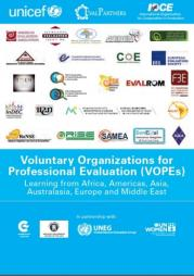 Rugh, J., and Segone, M., editors (2013). Voluntary Organizations for Professional Evaluation (VOPEs): Learning from Africa, Americas, Asia, Australasia, Europe and Middle East. EvalPartners, UNICEF, IOCE. http://www.mymande.org/sites/default/files/UNICEF_NY_ECS_Book2_web.pdf