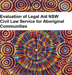 Williams, M. & Ragg, M. (2019). Evaluation of Legal Aid NSW Civil Law Service for Aboriginal Communities. Sydney: UTS