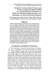 Zhang, G., Zeller, N., Griffith, R., Metcalf, D., Williams, J., Shea, C., et al. (2011). Using the Context, Input, Process, and Product Evaluation Model (CIPP) as a Comprehensive Framework to Guide the Planning, Implementation, and Assessment of Service-learning Programs. Journal of Higher Education Outreach and Engagement, 15(4), 57-83. http://openjournals.libs.uga.edu/index.php/jheoe/article/view/628