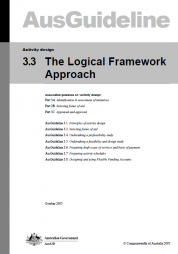 AusAid. (2005). 3.3 The Logical Framework Approach. AusGuideline. Activity design: Commonwealth of Australia. Retrieved from http://www.sswm.info/sites/default/files/reference_attachments/AUSAID%20...