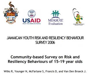Wilks, R., Younger N., McFarlane S., Francis D., & Van Den Broeck, J. (2007).Jamaican Youth Risk and Resilience Behaviour Survey 2006. USAID. Pp. 158-162. Retrieved fromhttp://www.unicef.org/lac/Jamaica_Youth_Risk_Resiliency_study(1).pdf