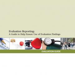 Centers for Disease Control and Prevention. Evaluation Reporting: A Guide to HelpEnsure Use of Evaluation Findings.Atlanta, GA: US Dept of Health and Human Services; 2013.