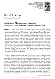 Gray, David E. (2007). 'Faciliating Management Learning: Developing Critical Reflection Through Reflective Tools.' Management Learning. Sage Publications. 38(5): 495-517. Retrieved from http://www.uk.sagepub.com/fineman/Reading%20On/Chapter%2003a%20-%20Gray.pdf