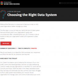 Baum, B., Newhouse, C., & Wolitzer, J. (2018) Making Wise Decisions: A Step-by-Step Guide to Selecting the Right Data System. S. H. Cowell Foundation and Y. & H. Soda Foundation.