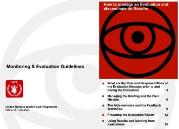 United Nations World Food Programme (n.d.). Monitoring & Evaluation Guidelines: How to manage an Evaluation and disseminate its Results. Retrieved from: http://seachangecop.org/sites/default/files/documents/14-WFP%20-%20How%20to%20manage%20an%20Evaluation%20and%20disseminate%20its%20Results.pdf