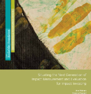 Reisman, J. and Olazabal, V. (2016).Situating the Next Generation of Impact Measurement and Evaluation for Impact Investing.Rockefeller Foundation. Retrieved fromhttps://www.rockefellerfoundation.org/report/situating-next-generation-impact-measurement-evaluation-impact-investing/