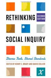 Brady, Henry E. and David Collier (ed.) (2010). Rethinking Social Inquiry: Diverse Tools, Shared Standards.  Lanham: Rowman & Littlefield.