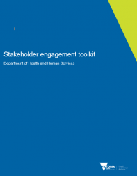 Department of Health and Human Services (2018) Stakeholder engagement toolkit. Retrieved from https://dhhs.vic.gov.au/publications/stakeholder-engagement-and-public-p...