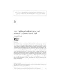 Smith, V. S. (2013), Data Dashboard as Evaluation and Research Communication Tool. New Directions for Evaluation, 2013: 21–45. doi:10.1002/ev.20072