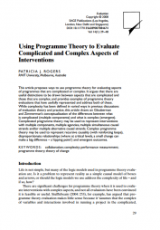 Rogers, P. J. (2008). Using programme theory to evaluate complicated and complex aspects of interventions. Evaluation, 14(1), 29 - 48. Retrieved from http://evi.sagepub.com/content/14/1/29.full.pdf html