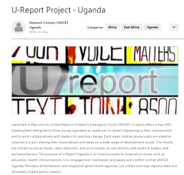 The Communication Initiative Network (April 30 2014)U-Report Project - Uganda.Available at:http://www.comminit.com/global/content/u-report-project-uganda(Accessed: 1 March 2017)